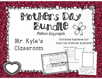 Mother's Day Projects & Worksheets!