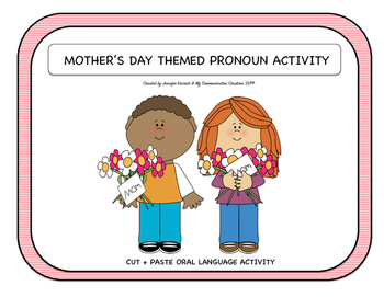 Mother's Day Pronoun Activity Oral Language Activity SLP