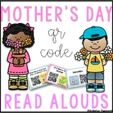 Mother's Day QR Code Read Alouds