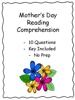 Mother's Day Nonfiction Reading Comprehension - Middle Grades - Key Included