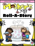Mother's Day Roll A Story