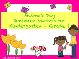 Mother's Day Sentence Starters for Kindergarten - Grade 1!
