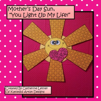 "Mother's Day Sun Craft. "" You Light Up My Life!"""
