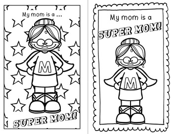 Mother's Day - Super Mom! - Write! Draw! Color!