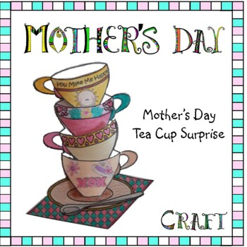 Mother's Day Tea Cup Surprise