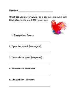 Mother's Day Theme- Spanish Preterite and Indirect Object  Pronoun Practice
