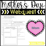 Mother's Day Webquest