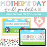 Mother's Day Would You Rather: A Fun Virtual Party Game fo