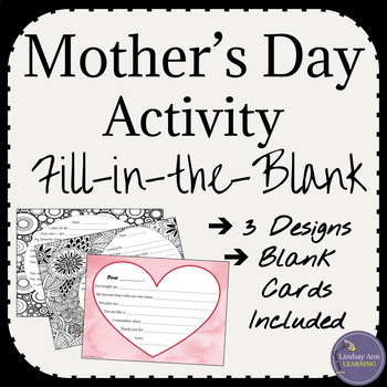 Mother's Day Fill-in-the-Blank Writing and Coloring Activity