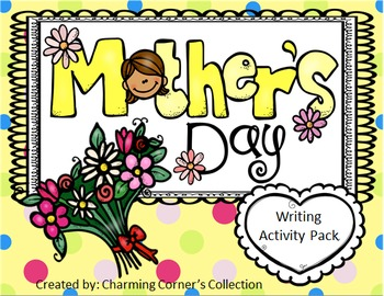 Mother's Day Writing Activity Pack