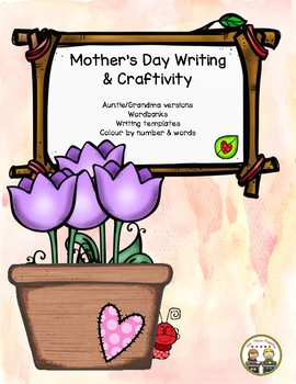 Mother's Day Writing & Craftivity