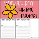 Mother's Day Writing Prompt