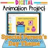 Mother's Day and Father's Day Digital Animation Project