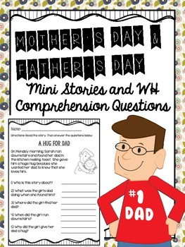Mother's Day and Father's Day Mini Stories and WH Comprehe