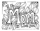 Mother's Day coloring page for Mom. Birthday.