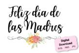 Mother's Day in Spanish   Digital Download   SVG PNG JPG