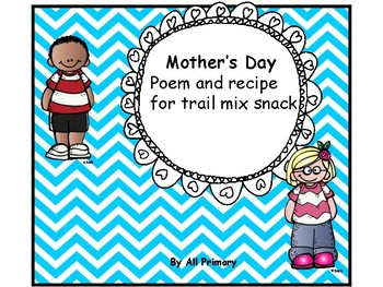 Mother's Day poem and trail mix craft