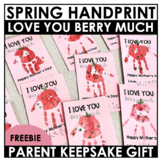 Mother's Father's Day Gift | I Love You Berry Much Handprint Freebie!