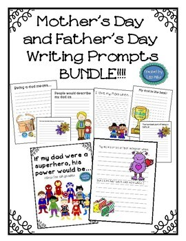 Mother's and Father's Day Writing Prompts ~ Creative Writing BUNDLE