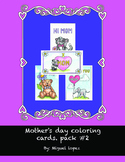 Mother's day coloring cards. pack #2 (4 pack)