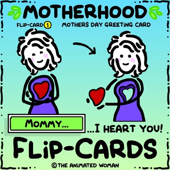 Motherhood FLIP-CARD 1 - Mothers Day Greeting Card