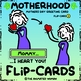 Motherhood FLIP-CARD 2 - Mothers Day Greeting Card