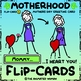 Motherhood FLIP-CARD 4 - Mothers Day Greeting Card
