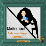 Motherhood - Social issues through advertising – ESL adult conversation lesson