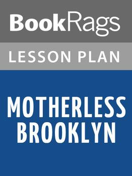 Motherless Brooklyn Lesson Plans