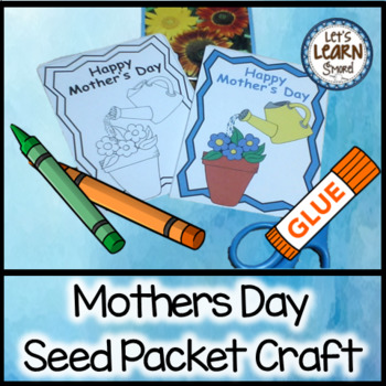 Mother's Day Seed Packets Craft and Bookmarks Activities