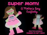 Mother's Day- Super Mom!  Editable Craftivity