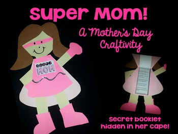 Mother's Day- Super Mom!  Editable Craftivity