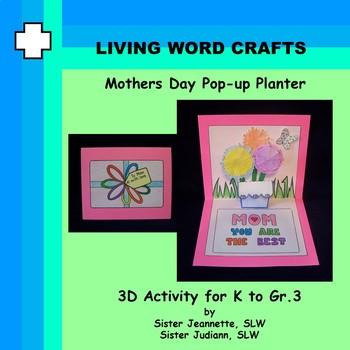 Mothers Day 3D pop-up Planter Card for Gr. K to Gr.3