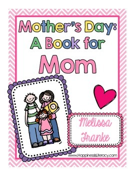 Mother's Day: A Book for Mom