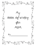 Mother's Day: A Book of Writing