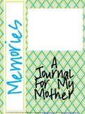 Mother's Day: A Journal For My Mother