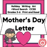 Mother's Day: Letter To Mom CCSS Grades 3-6