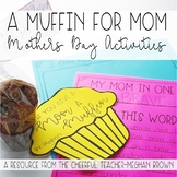 Mothers Day: A Muffin for Mom