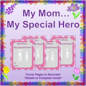"""Mother's Day:  """"My Mom...My Special Hero"""" {Creative Book to Give Mom}"""