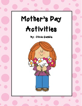 Mother's Day Activities by Olivia Gamble