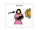 Mother's Day Adaptive Book (austim/language delays/disorders).
