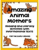 Animal Mothers Literacy Unit {Reading and Comprehension}