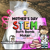 Mother's Day Bath Bomb STEM Activity & Mother's Day Writin
