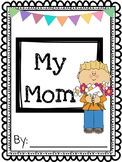 Mothers Day Book - A gift for mom
