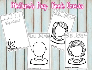 Mother's Day Book {Student author & illustrator}