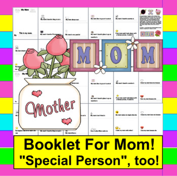 Mother's Day Writing Activities: Booklet (Special Person,too)  - 20 page choices