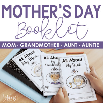 Mother's Day Booklet {All About My Mom}