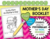 Mother's Day Booklet {Interactive and Personalized} Kindergarten or First Grade!