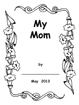 Mother's Day Booklet for Preschool, Kindergarten, or First Grade