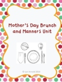 Mother's Day Brunch and Manners Unit